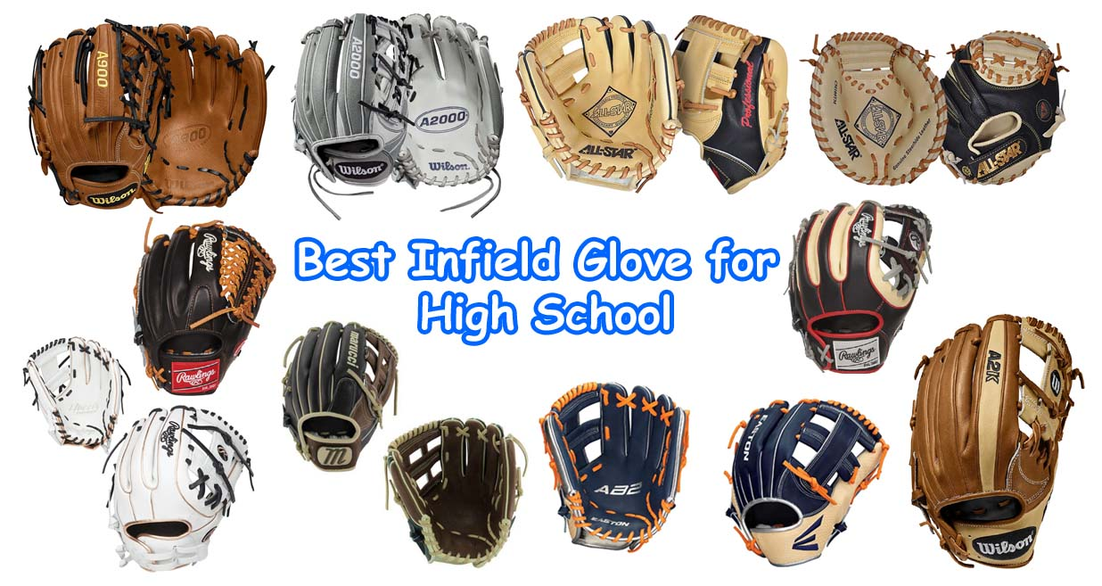Best Infield Glove for High School