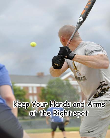 Keep Your Hands and Arms at the Right spot