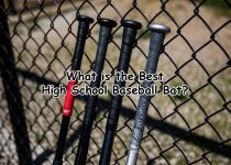 What is the best High School Baseball Bats