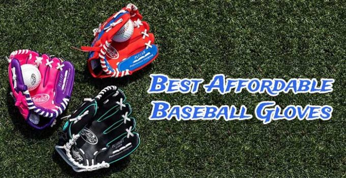 Best Affordable Baseball Gloves