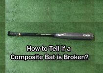 How to Tell if a Composite Bat is Broken?