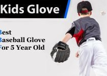 Best Baseball Glove for 5 Year Old