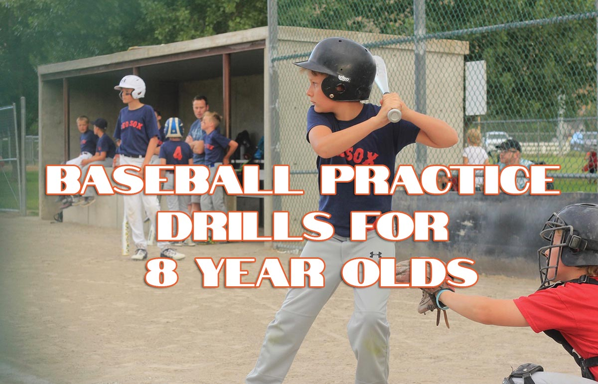Baseball Practice Drills for 8 Year Olds